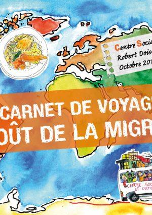 Carnet de voyage «Le goût de la migration»