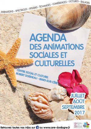 Agenda des animations sociales et culturelles – Juillet, août, septembre 2017