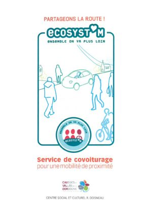 Partageons la route ! Ecosyst'm, ensemble on va plus loin